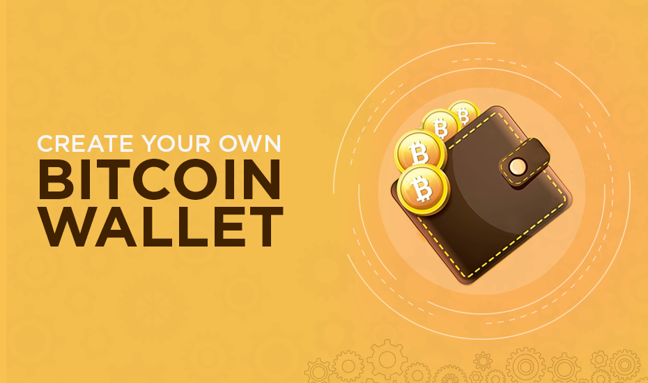 Creating-your-own-bitcoin-Wallet