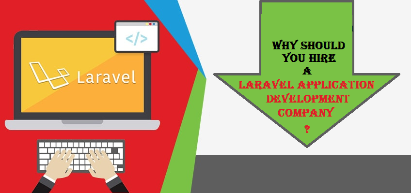 Why should you hire a Laravel application development