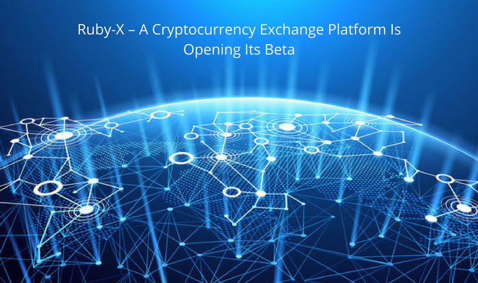 Ruby-X Cryptocurrency Exchange Platform