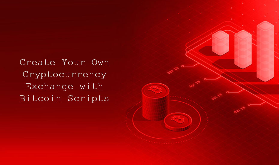 Create Your Own Cryptocurrency Exchange