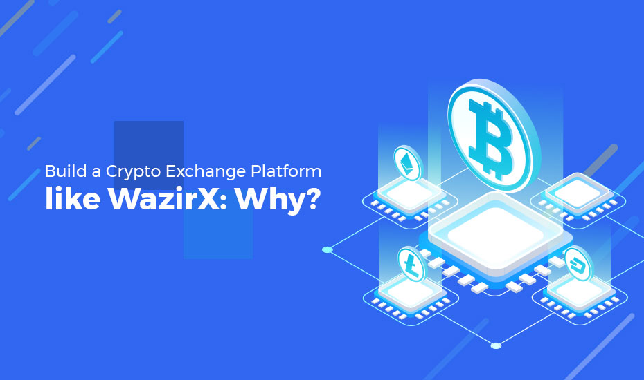 build a crypto exchange platform like WazirX