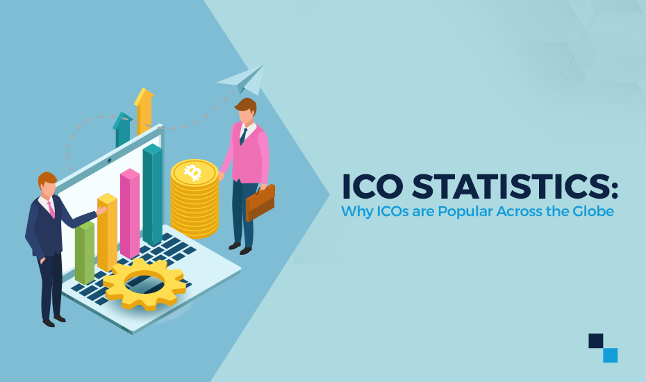 ICO Statistics: Why ICOs are Popular across the Globe