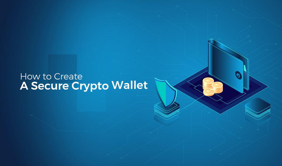 How to Create a Crypto Wallet