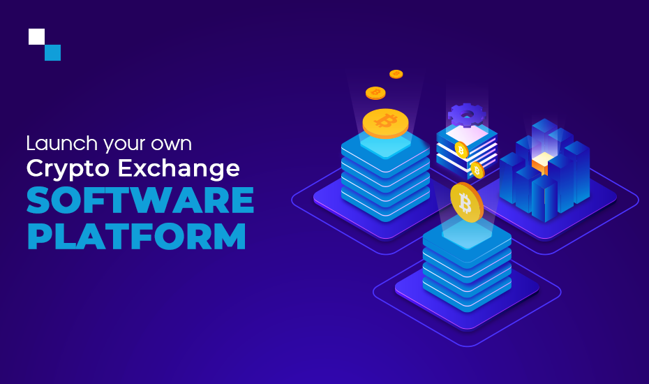 Launch your own Crypto Exchange Software