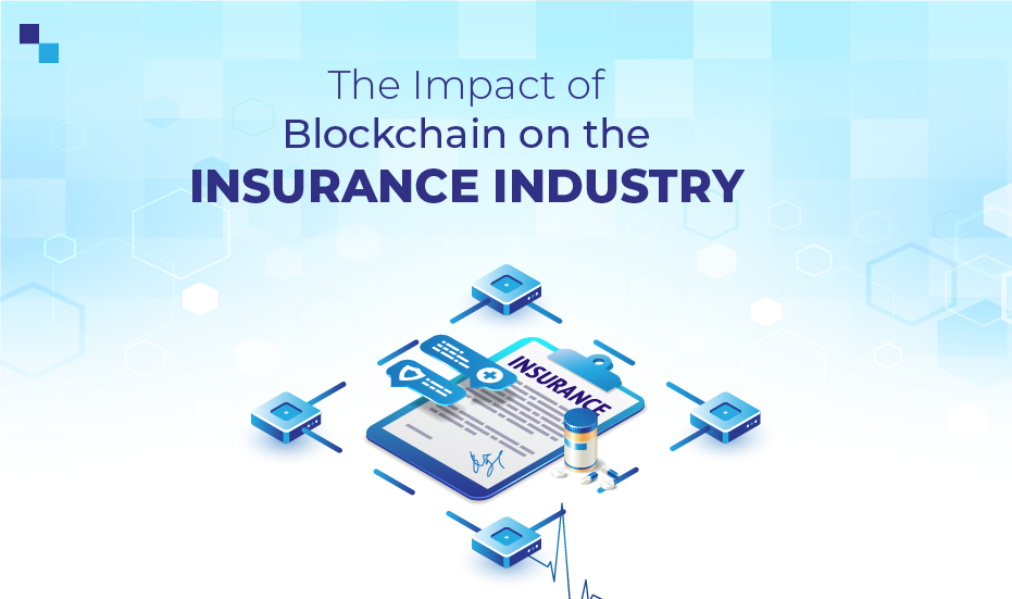 Blockchain Redefining the Insurance Industry