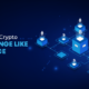 Build an Exchange like Binance