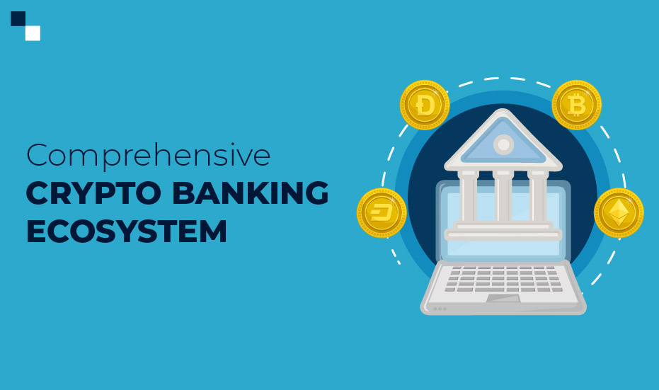 start your own cryptocurrency bank