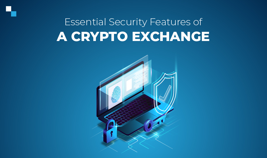 Essential Security Features of a Crypto Exchange
