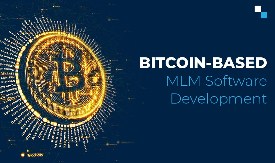 Bitcoin-based MLM Software Development