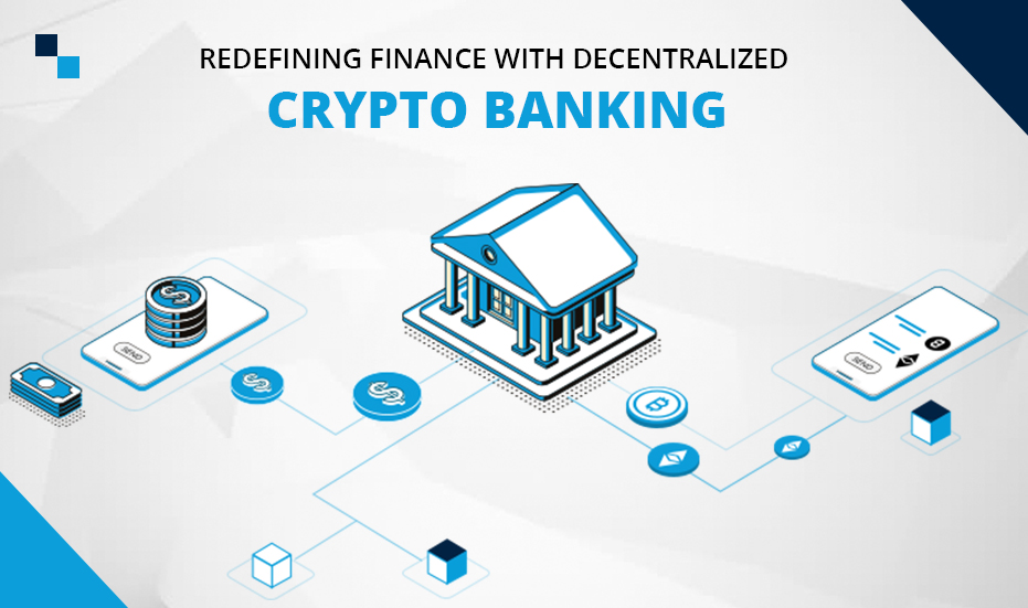 Decentralized Crypto Banking