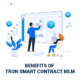 Benefits of TRON Smart Contract MLM