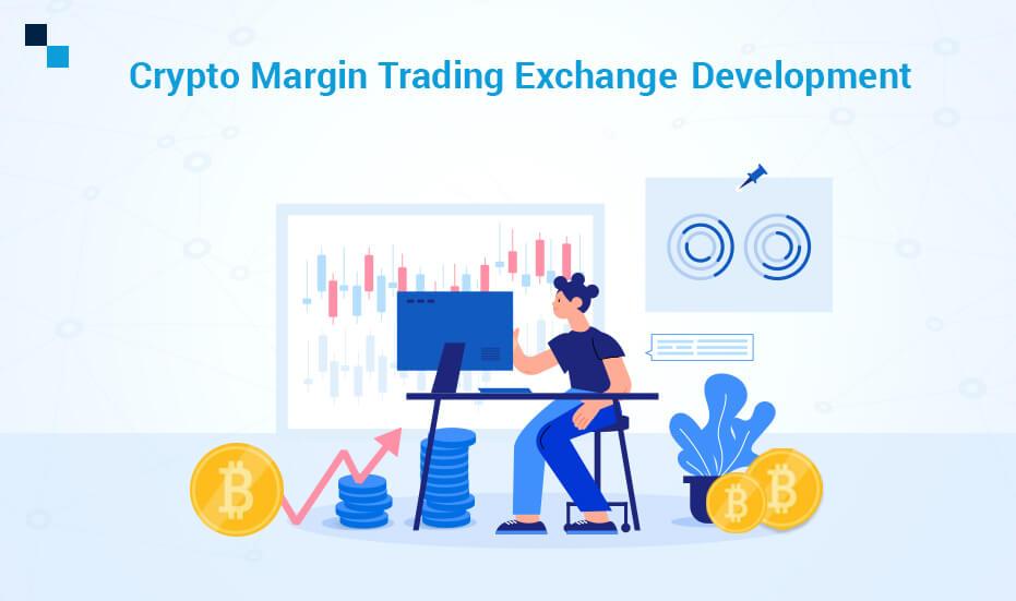 Crypto Margin Trading Exchange Development
