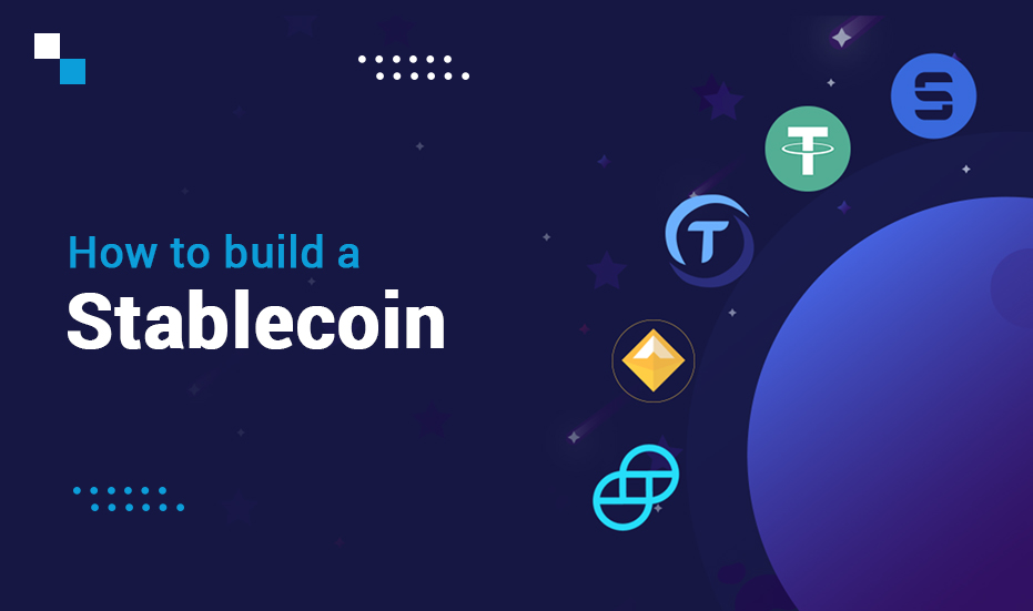 How to build a stablecoin