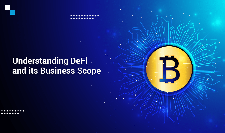 Understanding DeFi and its Business Scope