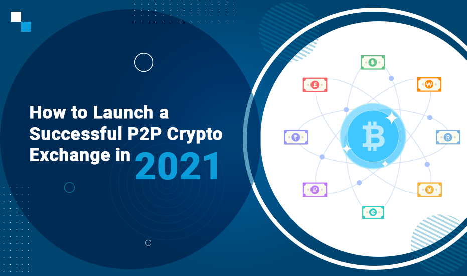 Everything you need to know about successful P2P crypto exchange development