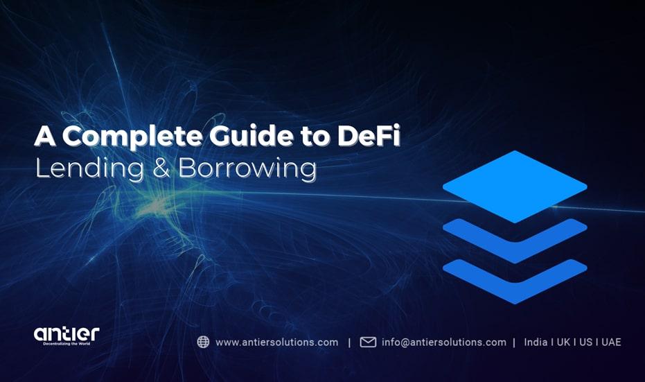 DeFi Lending and Borrowing