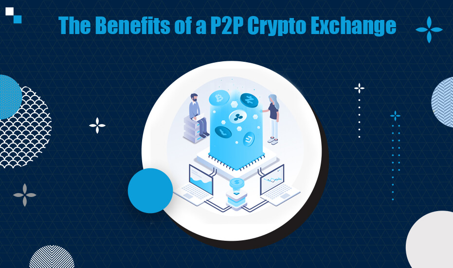 Understanding the Benefits of a P2P Crypto Exchange If you are planning to launch cryptocurrency exchange software, a white label solution can expedite the development and deployment. Find out the features that your chosen white label solution should have.