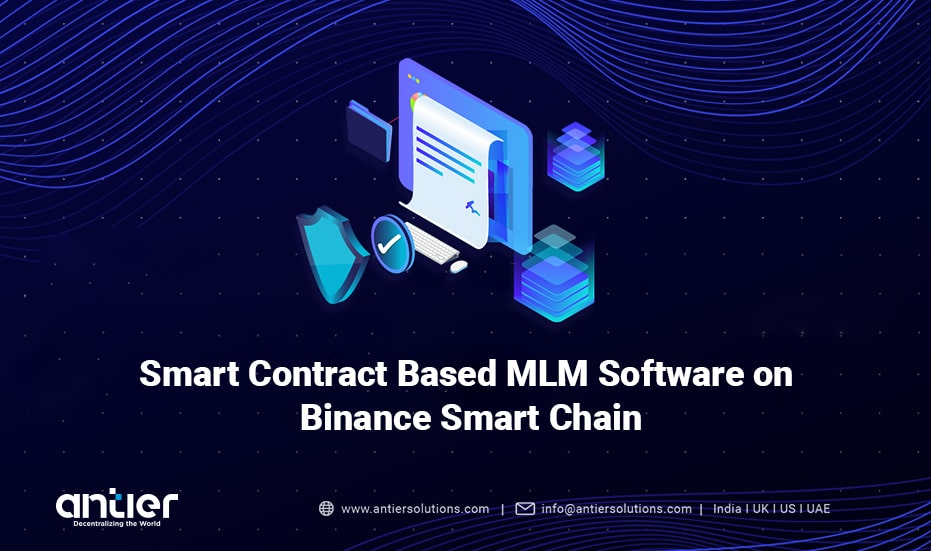 What makes Binance Smart Chain a better choice for Smart Contract MLM