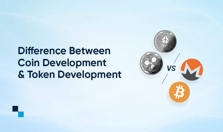 Token development services vs. Coin Development services