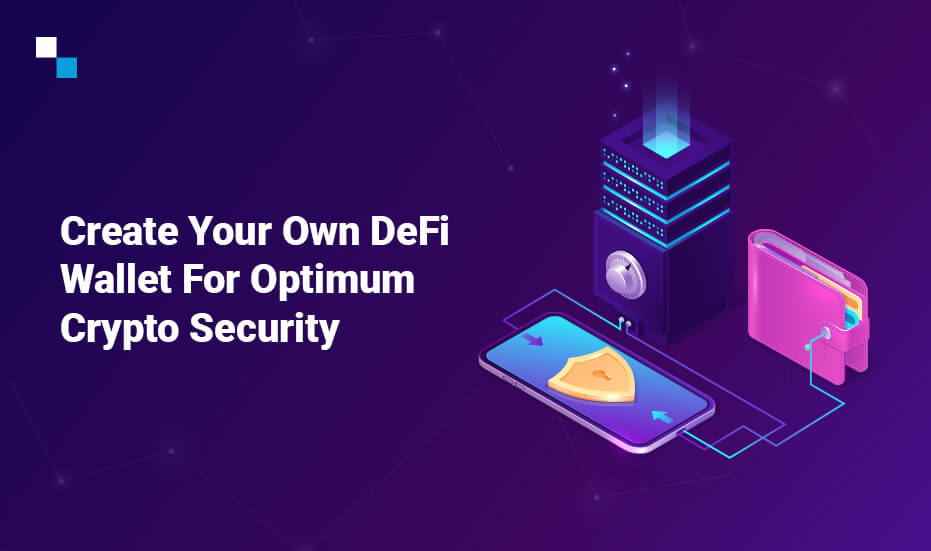 Create Your Own DeFi wallet