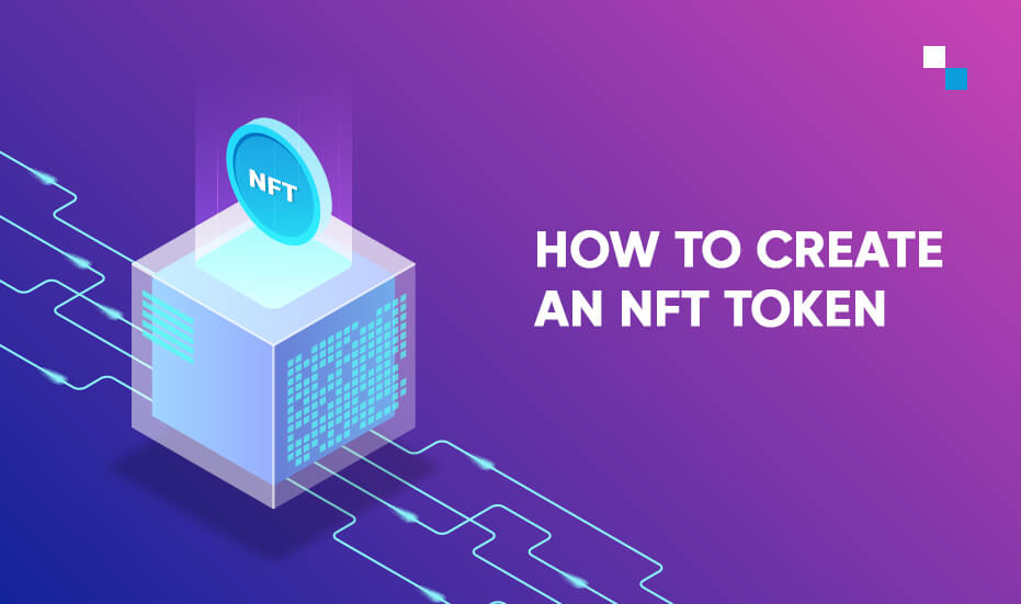 How to create a Non Fungible Token