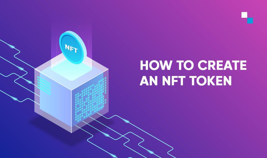 How to create a Non Fungible Token