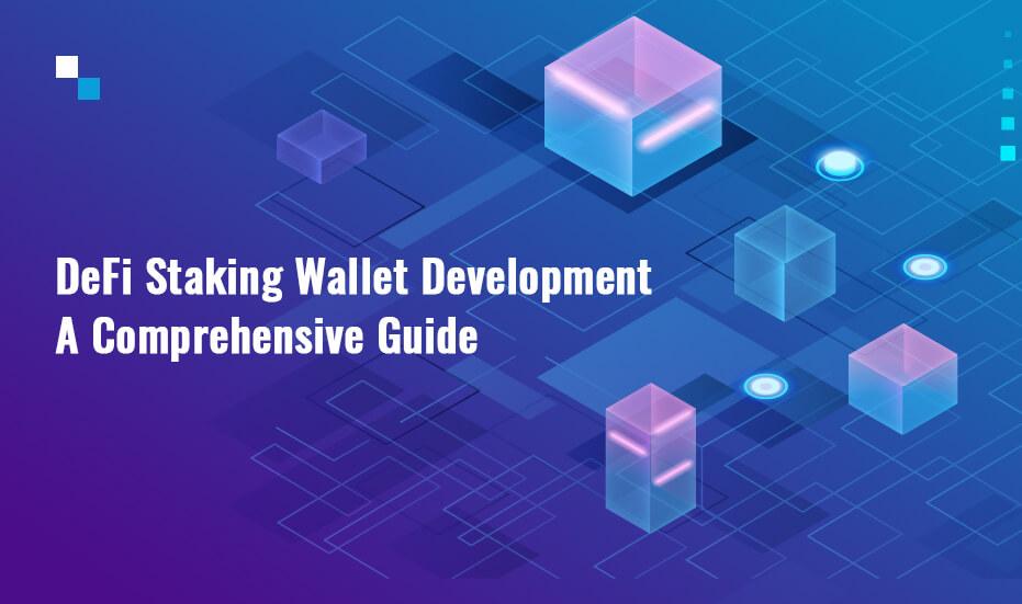 DeFi Staking Wallet Development