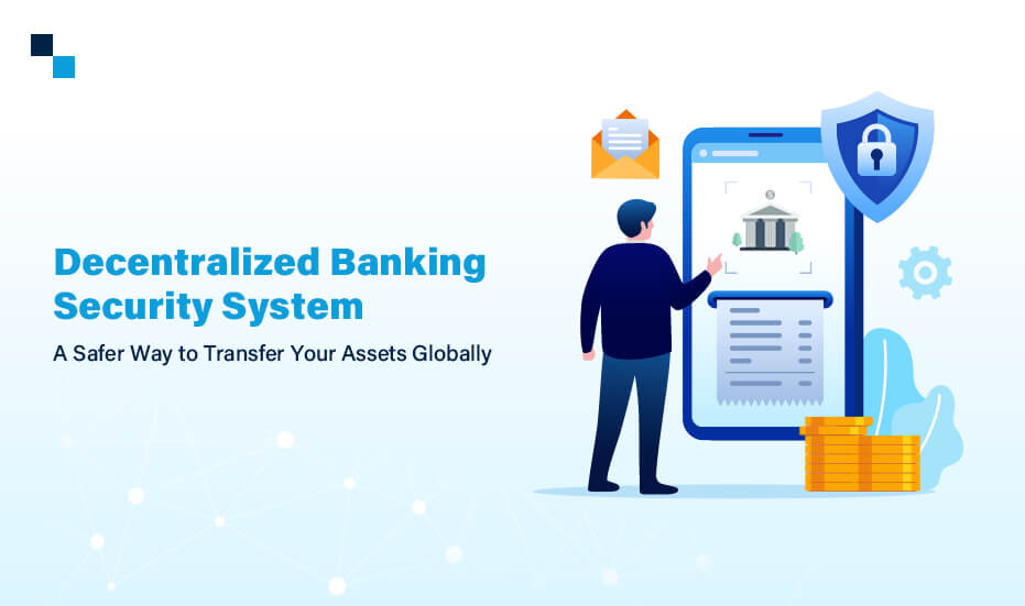 Decentralized Banking Security System