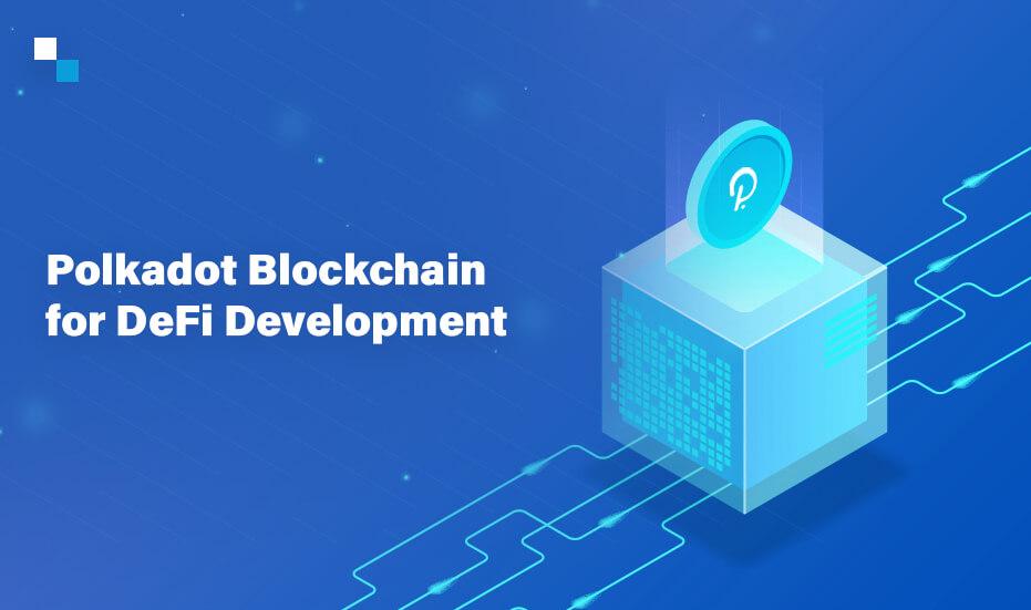 Polkadot blockchain development